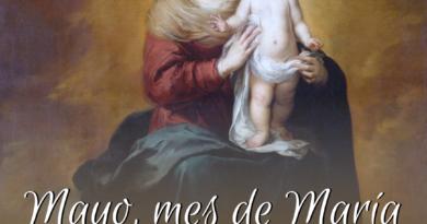 Mayo, mes de María, sabes ¿Por qué?